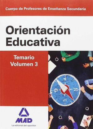 ORIENTACIÓN EDUCATIVA. TEMARIO VOL 3. CUERPO DE PROFESORES DE ENESEÑANZA SECUNDARIA.