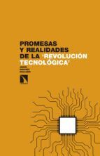 PROMESAS Y REALIDADES DE LA REVOLUCIÓN TECNOLÓGICA