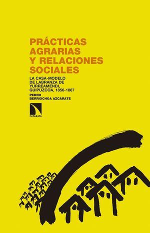 PRÁCTICAS AGRARIAS Y RELACIONES SOCIALES
