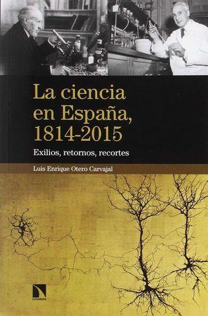 LA CIENCIA EN ESPAÑA, 1814-2015