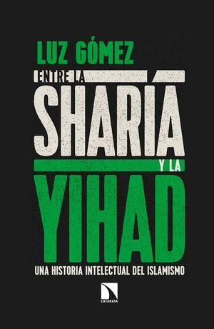 ENTRE LA SHARIA Y LA YIHAD