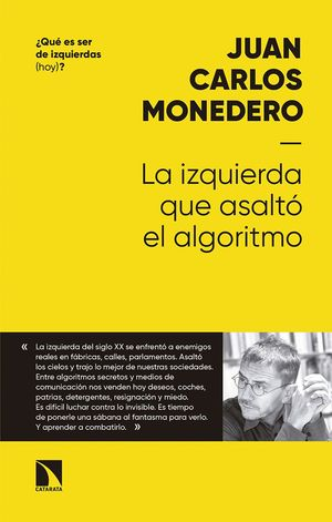 LA IZQUIERDA QUE ASALTÓ AL ALGORITMO