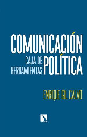 COMUNICACIÓN POLÍTICA. CAJA DE HERRAMIENTAS