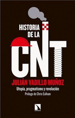 HISTORIA DE LA CNT
