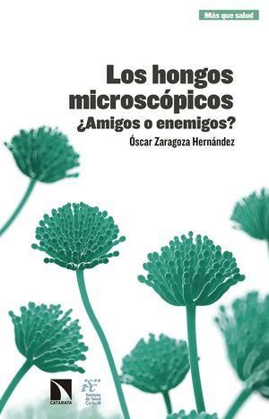 LOS HONGOS MICROSCÓPICOS