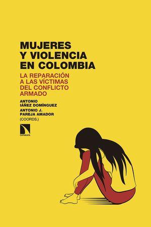 MUJERES Y VIOLENCIA EN COLOMBIA