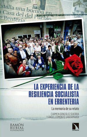 LA EXPERIENCIA DE LA RESILIENCIA SOCIALISTA EN ERRENTERÍA