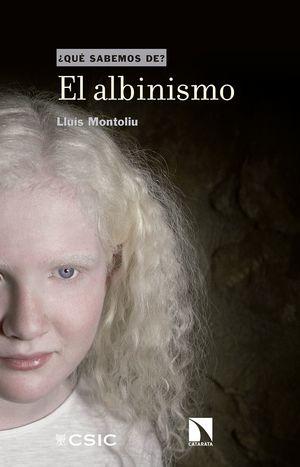 QUÉ SABEMOS DE EL ALBINISMO