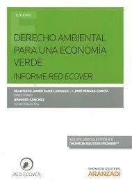 DERECHO AMBIENTAL PARA UNA ECONOMÍA VERDE. INFORME RED ECOVER