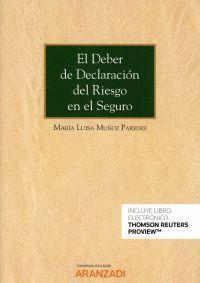 EL DEBER DE DECLARACIÓN DEL RIESGO EN EL SEGURO