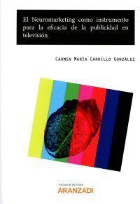 EL NEUROMARKETING COMO INSTRUMENTO PARA LA EFICACIA DE LA PUBLICIDAD EN TELEVISIÓN