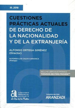 CUESTIONES PRÁCTICAS ACTUALES DE DERECHO DE LA NACIONALIDAD Y DE LA EXTRANJERÍA