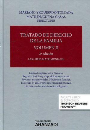 TRATADO DE DERECHO DE LA FAMILIA T.II LAS CRISIS MATRIMONIALES