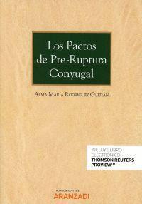 LOS PACTOS DE PRE-RUPTURA CONYUGAL
