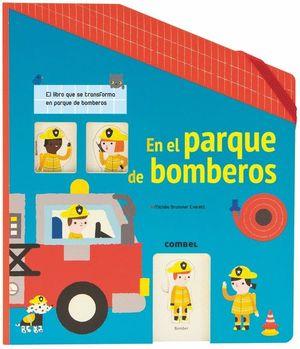 EN EL PARQUE DE BOMBEROS