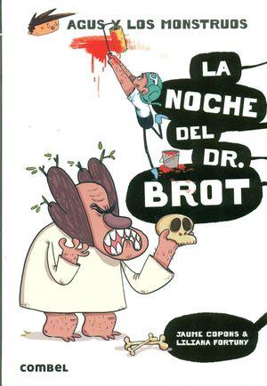 LA NOCHE DEL DR. BROT - AGUS Y LOS MONSTRUOS 10