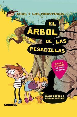 EL ÁRBOL DE LAS PESADILLAS - AGUS Y LOS MONSTRUOS 11