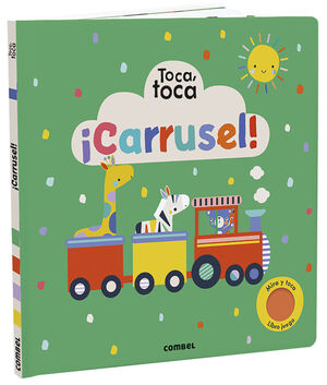 CARRUSEL! TOCA, TOCA