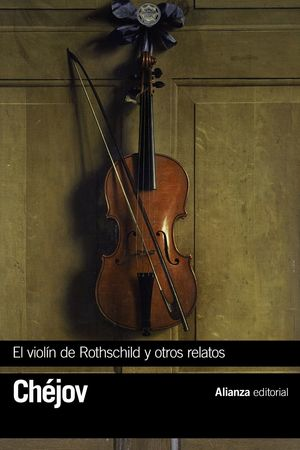 VIOLIN DE ROTHSCHILD Y OTROS RELATOS