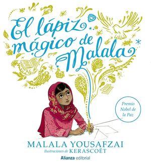 EL LÁPIZ MÁGICO DE MALALA
