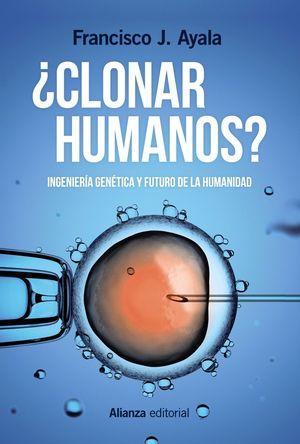 CLONAR HUMANOS?