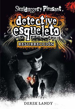 RESURRECCIÓN. DETECTIVE ESQUELETO 10