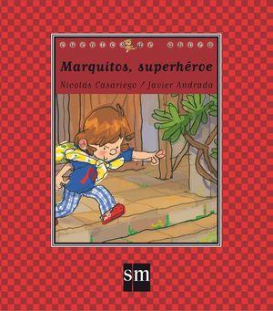 MARQUITOS, SUPERHEROE