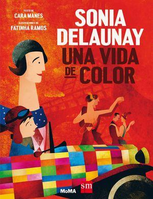 SONIA DELAUNAY. UNA VIDA DE COLOR