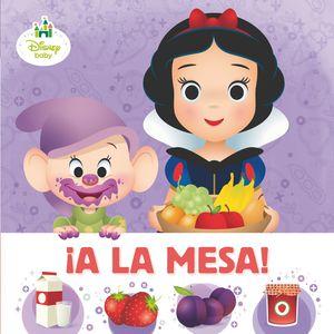 A LA MESA! - DISNEY BABY