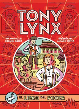 DIARIOS DE TONY LYNX. EL LIBRO DEL PODER