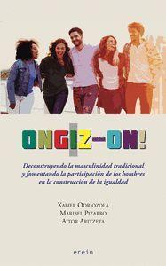 ONGIZ-ON! DECONSTRUYENDO LA MASCULINIDAD TRADICIONAL Y FOMENTANDO LA PARTICIPACIÓN DE LOS HOMBRES