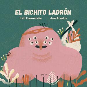 EL BICHITO LADRÓN