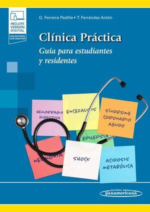 CLINICA PRACTICA. GUÍA PARA ESTUDIANTES Y RESIDENTES