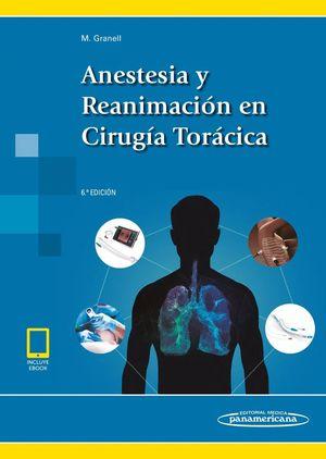 ANESTESIA Y REANIMACIÓN EN CIRUGÍA TORÁCICA