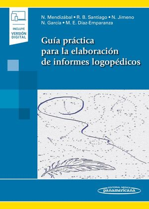 GUIA PRACTICA PARA LA ELABORACION DE INFORMES LOGOPEDICOS