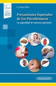 PRECAUCIONES ESPECIALES DE LOS PSICOFÁRMACOS