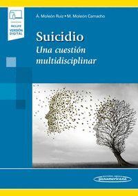 SUICIDIO. UNA CUESTIÓN MULTIDISCIPLINAR
