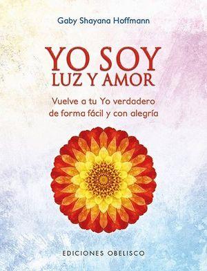 YO SOY LUZ Y AMOR