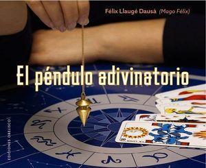 EL PÉNDULO ADIVINATORIO
