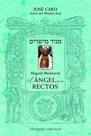 EL ÁNGEL DE LOS RECTOS. MAGUID MEISHARIM