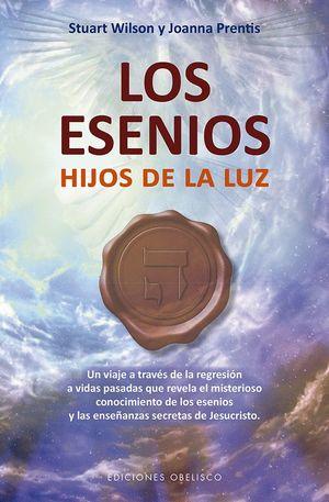 LOS ESENIOS. HIJOS DE LA LUZ
