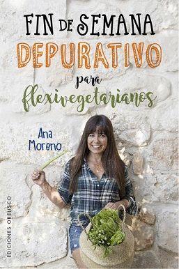 FIN DE SEMANA DEPURATIVO PARA FLEXIVEGETARIANOS