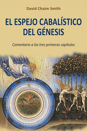ESPEJO CABALISTICO DEL GENESIS, EL