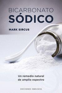 BICARBONATO DE SODICO. UN REMEDIO NATURAL DE AMPLIO ESPECTRO