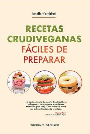 RECETAS CRUDIVEGANAS FÁCILES DE PREPARAR
