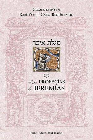 EIJÁ. LAS PROFECÍAS DE JEREMÍAS