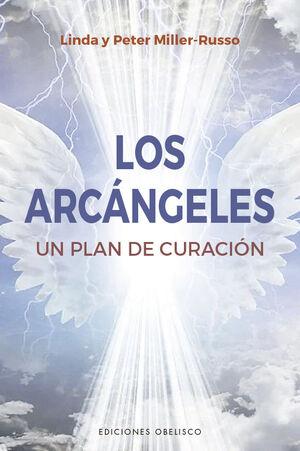 LOS ARCÁNGELES. UN PLAN DE SANACIÓN