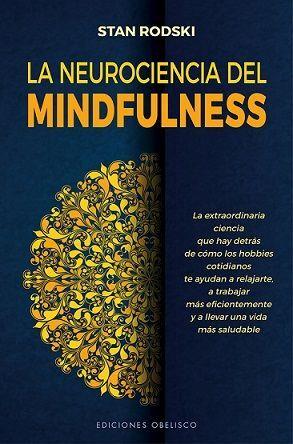 LA NEUROCIENCIA DEL MINDFULNESS