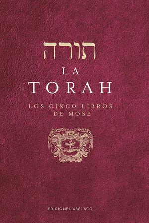 LA TORAH. LOS CINCO LIBROS DE MOSE