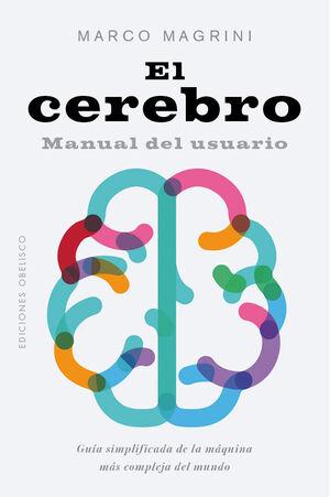 EL CEREBRO. MANUAL DEL USUARIO